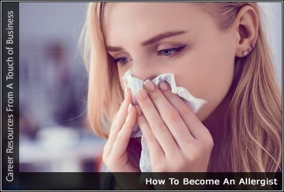 How To Become An Allergist A Wide Range Of Resources For This